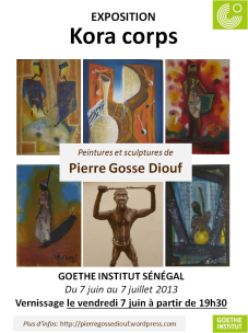 Flyer Exposition Kora corps Goethe-Institut vernissage le 7 juin 2013